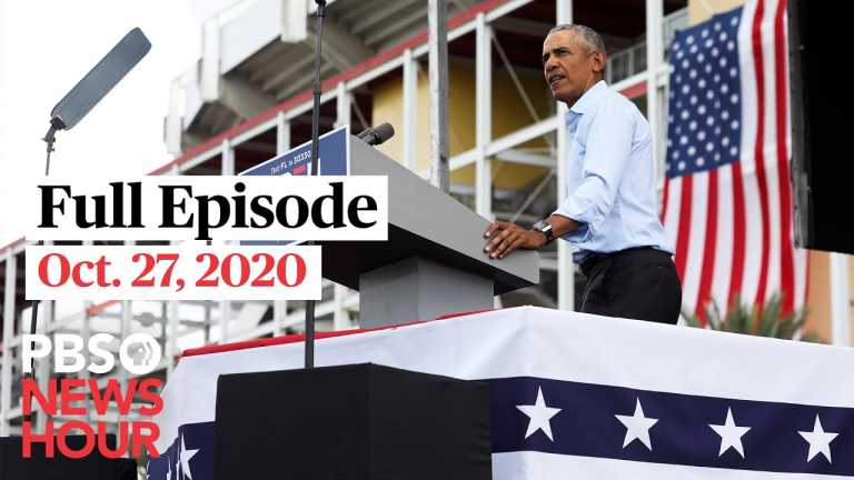 PBS NewsHour full episode, Oct. 27, 2020