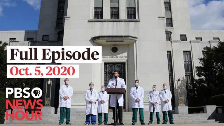 PBS NewsHour full episode, Oct. 5, 2020