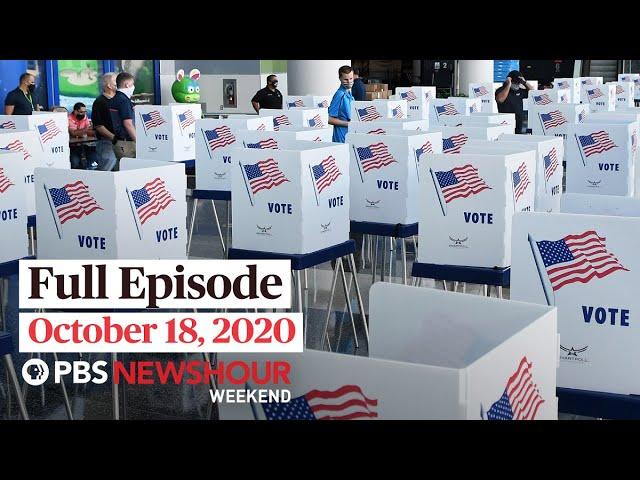 PBS NewsHour Weekend Full Episode October 18, 2020