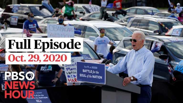 PBS NewsHour full episode,  Oct. 29, 2020