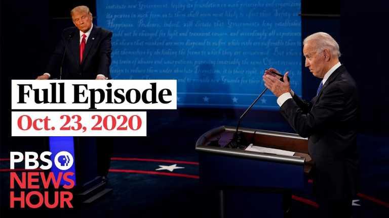 PBS NewsHour full episode, Oct. 23, 2020
