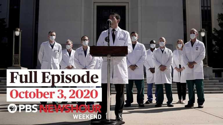 PBS NewsHour Weekend Full Episode October 3, 2020