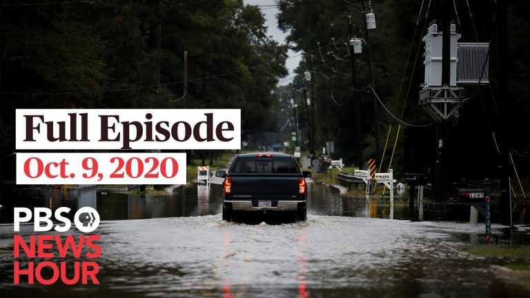 PBS NewsHour full episode, Oct. 9, 2020