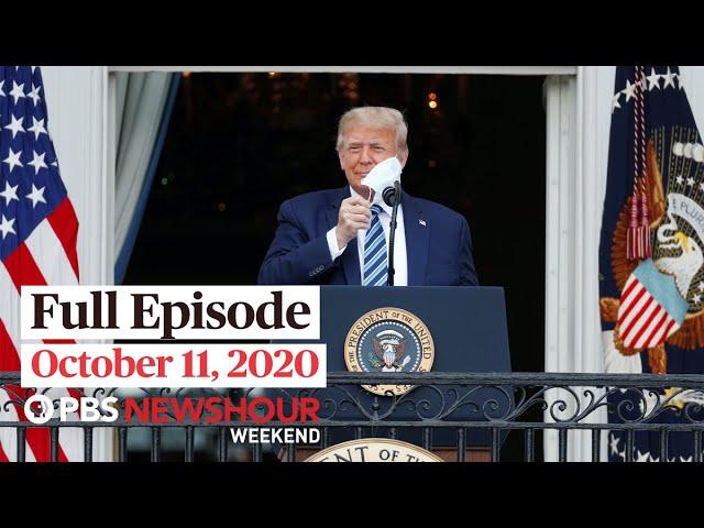 PBS NewsHour Weekend Full Episode October 11, 2020