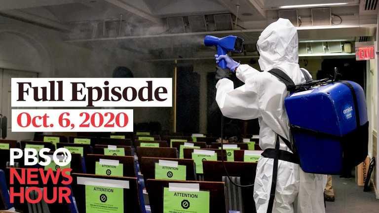 PBS NewsHour full episode, Oct. 6, 2020