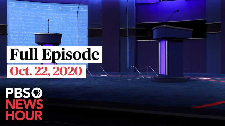 PBS NewsHour full episode, Oct. 22, 2020