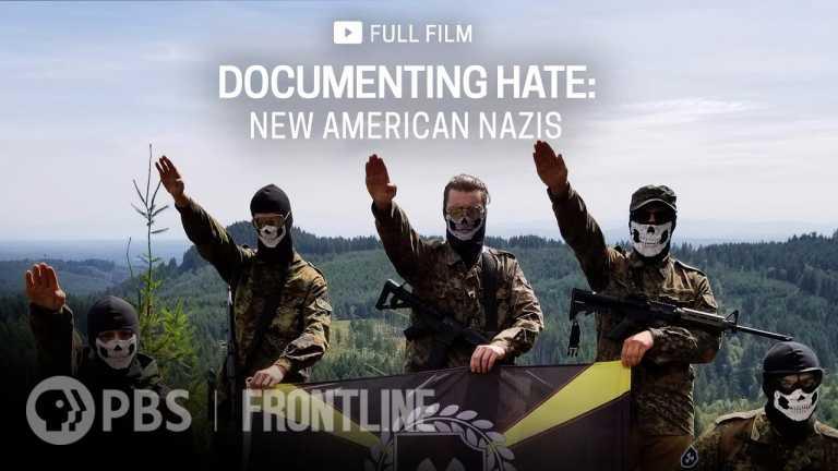Documenting Hate: New American Nazis (full documentary) | FRONTLINE