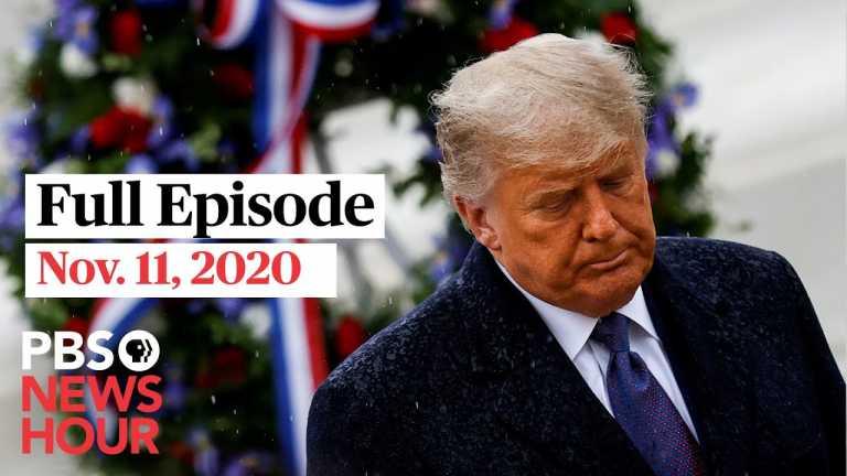 PBS NewsHour full episode, Nov. 11, 2020
