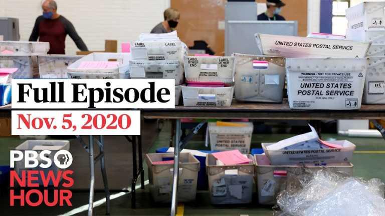 PBS NewsHour full episode, Nov.5, 2020