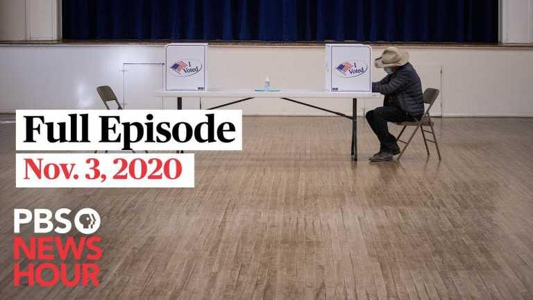 PBS NewsHour full 6pm episode, Nov 3, 2020