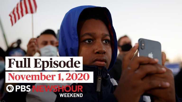 PBS NewsHour Weekend Full Episode, November 1, 2020