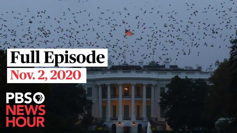 PBS NewsHour full episode, Nov. 2, 2020