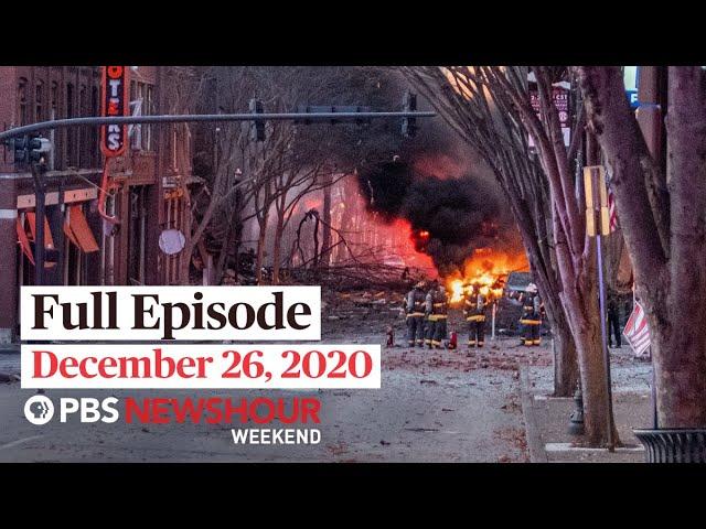PBS NewsHour Weekend Full Episode December 26, 2020