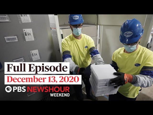 PBS NewsHour Weekend Full Episode December 13, 2020