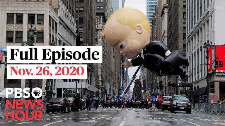 PBS NewsHour full episode, Nov. 26, 2020