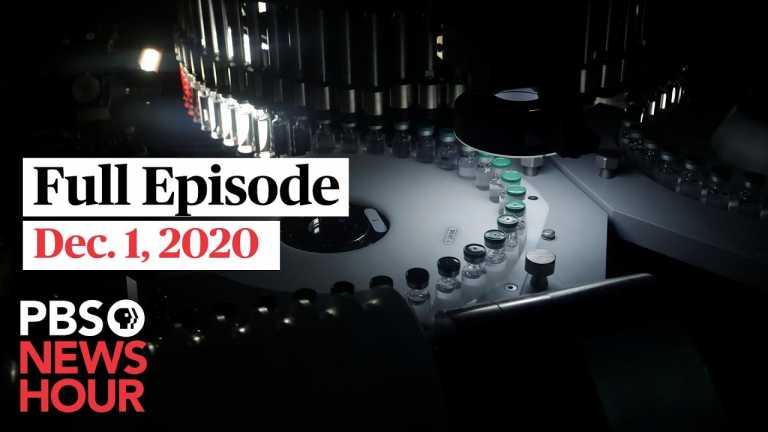 PBS NewsHour full episode, Dec. 1, 2020