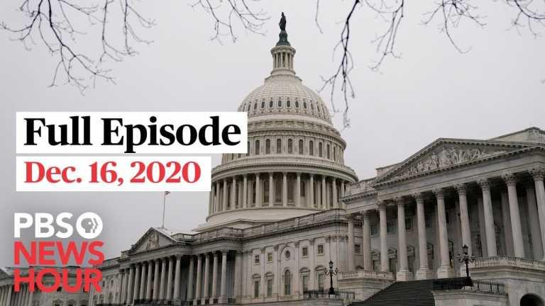 PBS NewsHour West live episode, Dec. 16, 2020