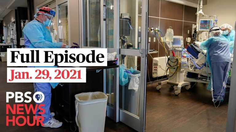 PBS NewsHour live episode, Jan. 29, 2021