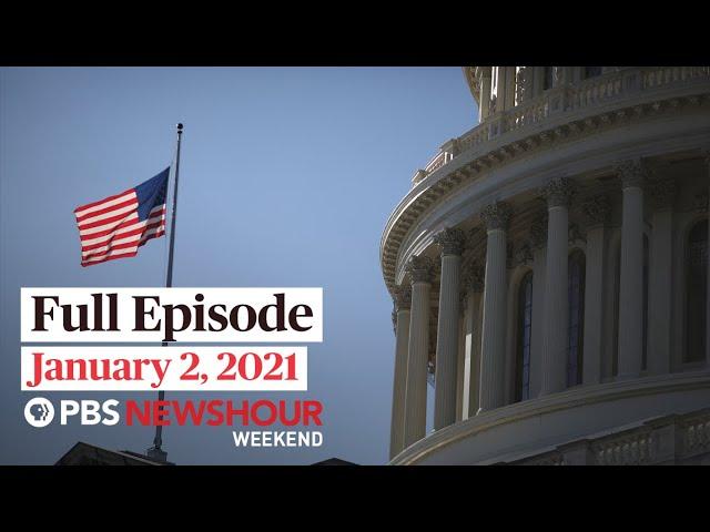 PBS NewsHour Weekend Full Episode, January 2, 2021