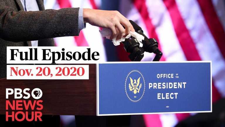 PBS NewsHour full episode, Nov. 20, 2020