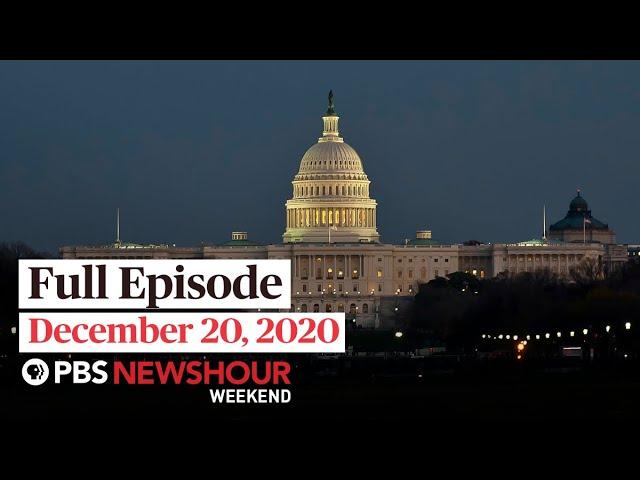 PBS NewsHour Weekend Full Episode December 20, 2020
