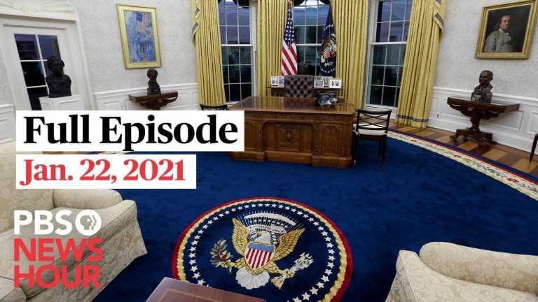 PBS NewsHour live episode, Jan. 22, 2021