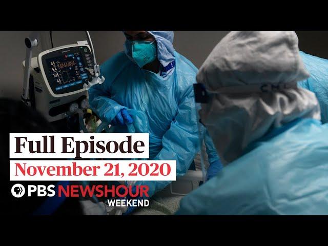 PBS NewsHour Weekend Full Episode November 21, 2020