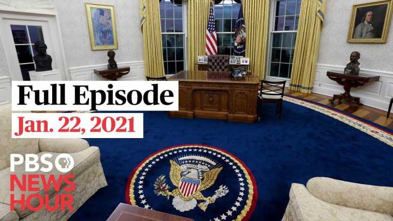 PBS NewsHour full episode, Jan. 22, 2021