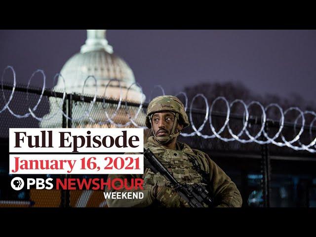 PBS NewsHour Weekend Full Episode January 16, 2021