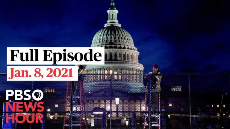 PBS NewsHour full episode, Jan. 8, 2021