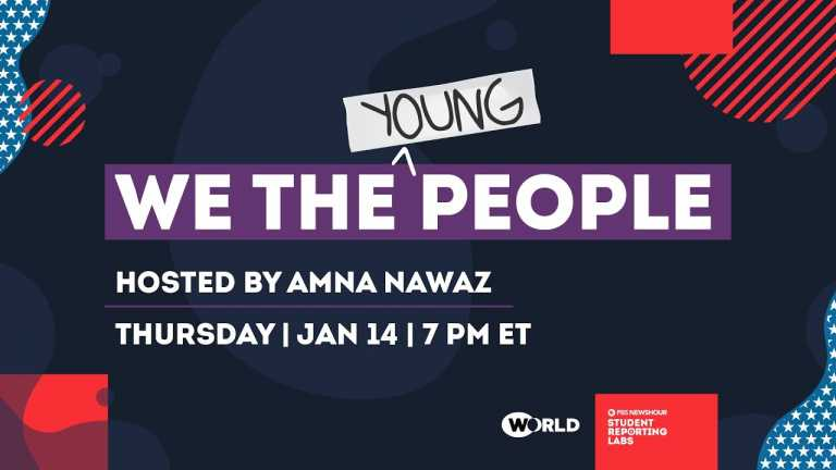 WATCH LIVE: We the Young People – Teen Inauguration Special on Thu. Jan. 14 at 7pm ET
