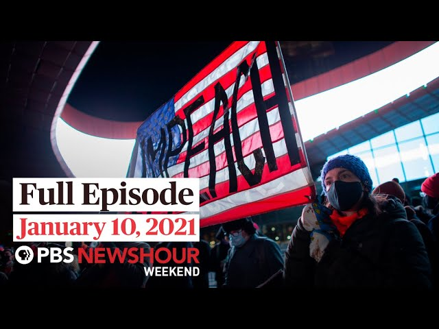PBS NewsHour Weekend Full Episode January 10, 2021