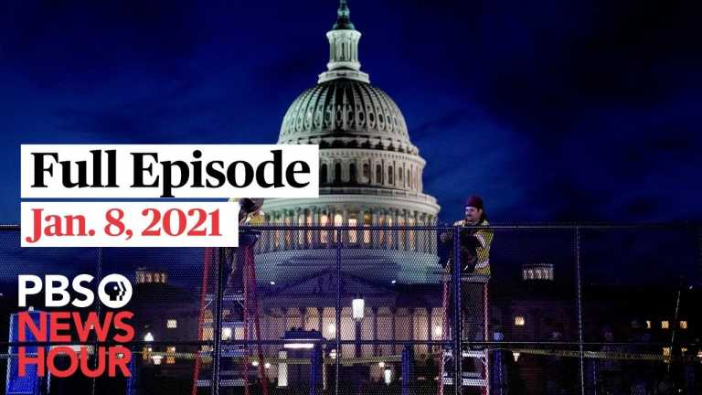 PBS NewsHour West live episode, Jan. 8 , 2021