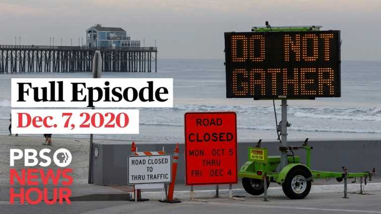 PBS NewsHour West live episode, Dec. 7, 2020
