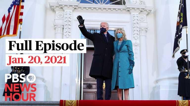 PBS NewsHour full episode, Jan. 20, 2021