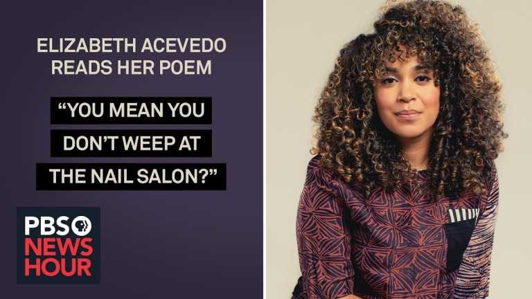 Elizabeth Acevedo reads her poem 'You Mean You Don't Weep at the Nail Salon?'
