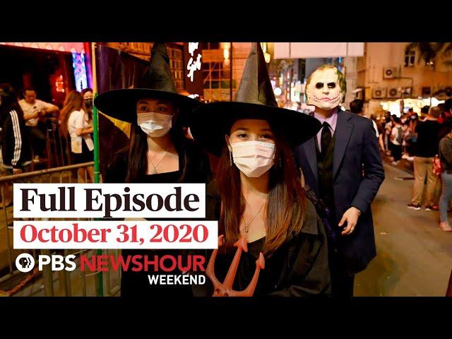 PBS NewsHour Weekend Full Episode October 31, 2020