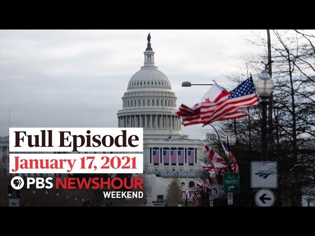 PBS NewsHour Weekend Full Episode January 17, 2021