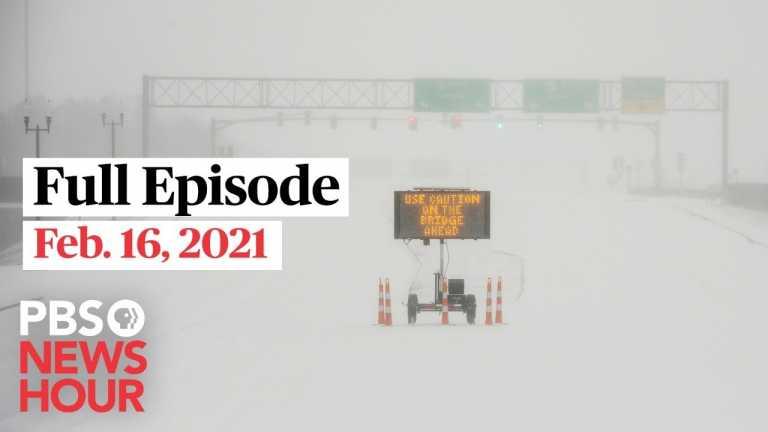 PBS NewsHour West live episode, Feb. 16, 2021