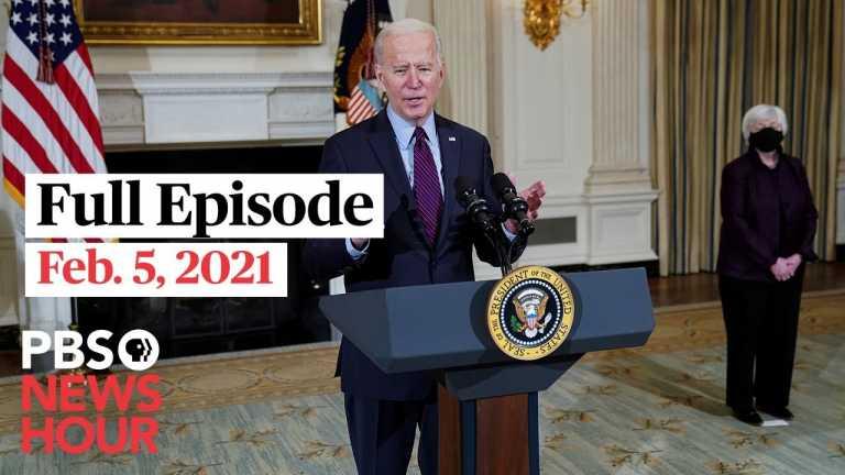PBS NewsHour live episode, Feb. 5, 2021