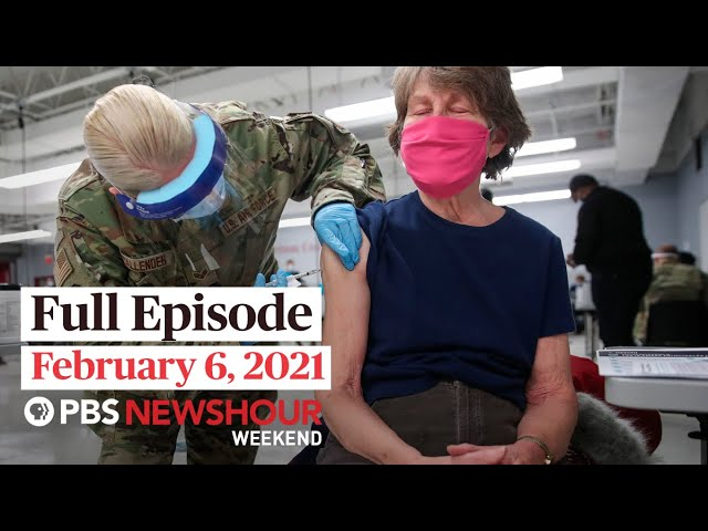 PBS NewsHour Weekend Full Episode February 6, 2021
