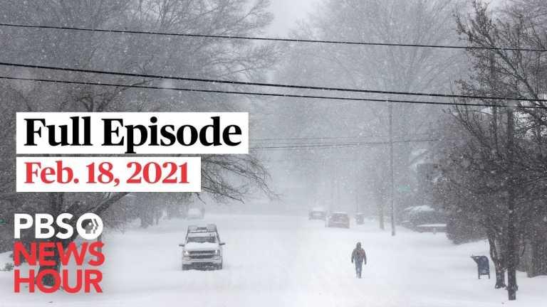 PBS NewsHour West live episode, Feb. 18, 2021