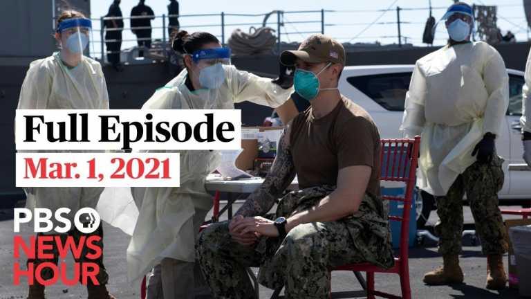 PBS NewsHour live episode, Mar. 1, 2021