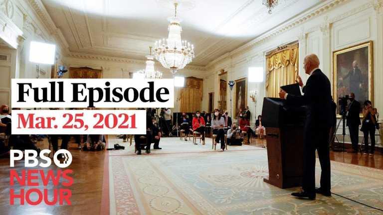 PBS NewsHour West live episode, Mar. 25, 2021