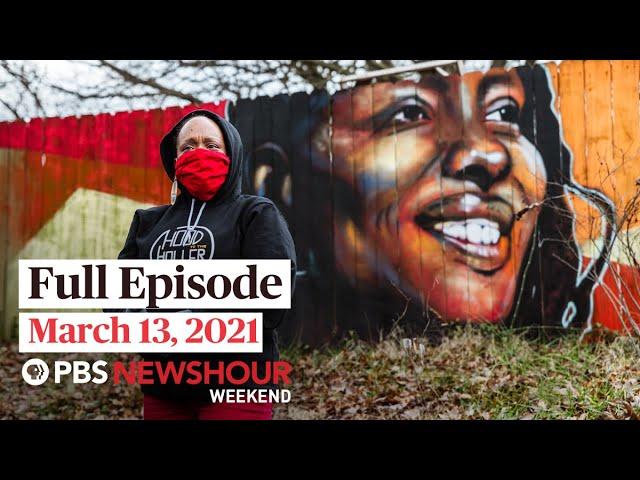 PBS NewsHour Weekend Full Episode March 13, 2021