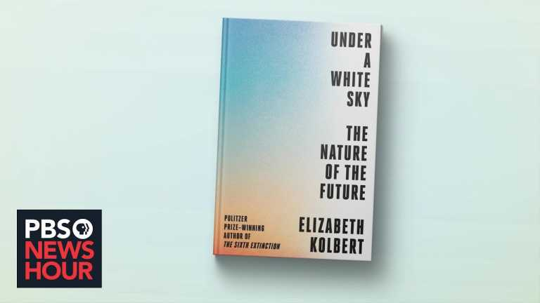 Elizabeth Kolbert's new book explores striking ways to fix our ecological problems