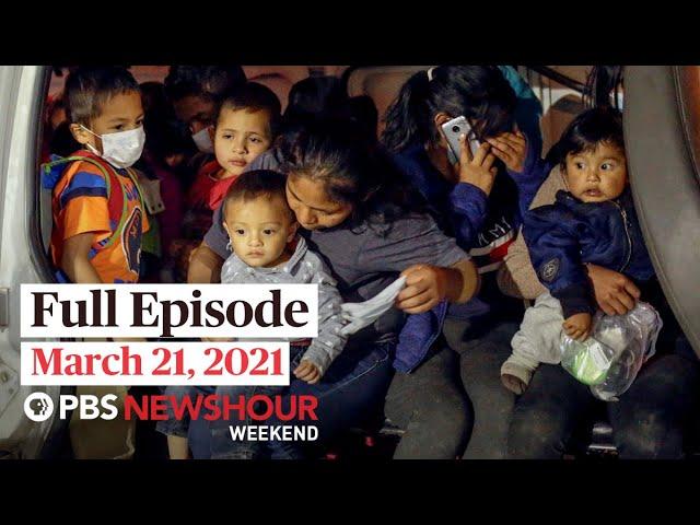 PBS NewsHour Weekend Full Episode March 21, 2021