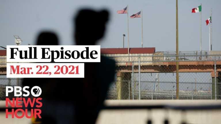 PBS NewsHour West live episode, Mar. 22, 2021
