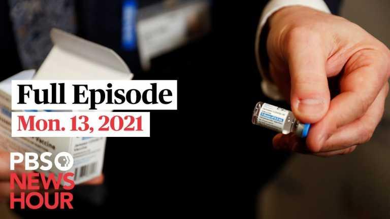 PBS NewsHour live episode, Apr. 13, 2021
