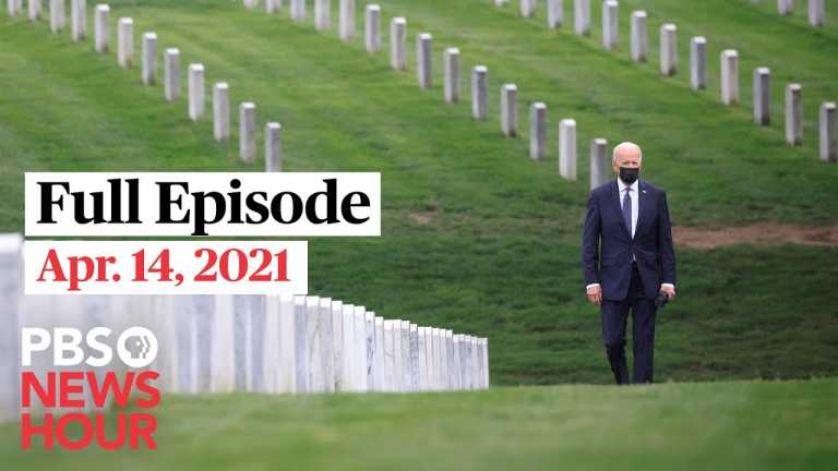 PBS NewsHour full episode, Apr. 14, 2021